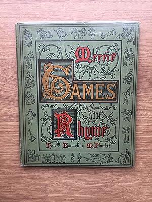 MERRIE GAMES IN RHYME FROM YE OLDEN TIME: Emmeline M Plunket