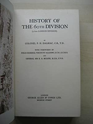 HISTORY OF THE 60TH DIVISION (2/2ND LONDON DIVISION): Dalbiac (Col. P.H.)