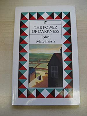 THE POWER OF DARKNESS: McGahern (John )