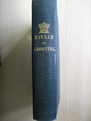 INSTRUCTIONS TO YOUNG SPORTSMEN IN ALL THAT RELATES TO GUNS: Hawker (Lt.Col P.)