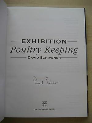 EXHIBITION POULTY KEEPING;: Scrivener (David)