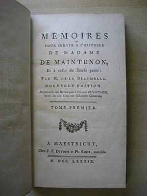 MEMOIRES ET LETTRES DE MADAME DE MAINTENON: Beaumelle (M.de.la.)