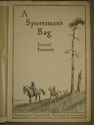 A SPORTSMAN'S BAG: Edwards (Lionel)