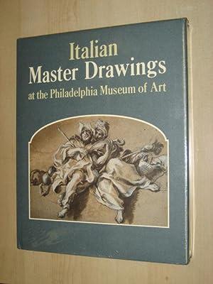 ITALIAN MASTER DRAWINGS AT THE PHILIDELPHIA MUSEUM OF ART: Cazort (Mimi) & Percy (Ann)