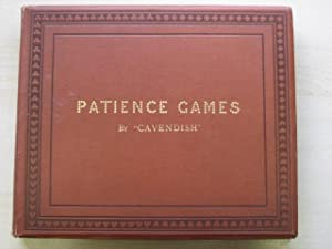 PATIENCE GAMES WITH EXAMPLES PLAYED THROUGH: Cavendish