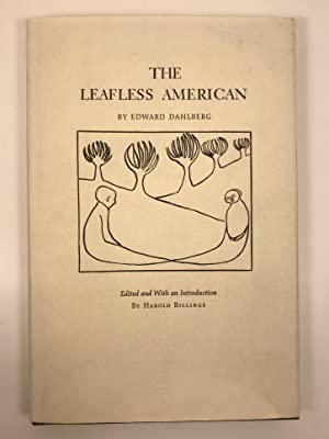 The Leafless American edited with an Introduction by Harold Billings.