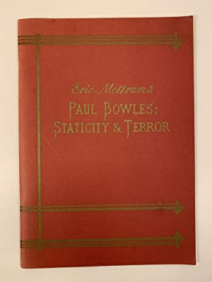 Paul Bowles: Staticity & Terror A Study Cover design and lettering by Louise Nevett