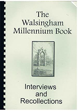 The Walsingham Millenium Book. Interviews and Recollections.: Fears Howard.: