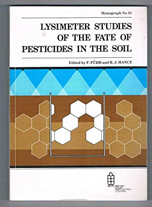 Lysimeter Studies of the Fate of Pesticides in the Soil. BCPC Monograph No 53. Studies associated...