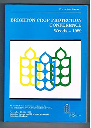 Brighton Crop Protection Conference. Weeds - 1989. Proceedings Volumes 1,2 and 3