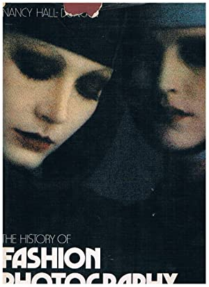 The History of Fashion Photography.: Hall-Duncan Nancy.: