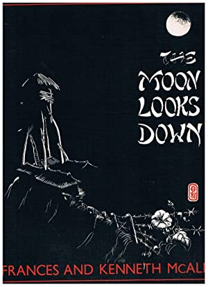 The Moon Looks Down.: Mcall Frances and