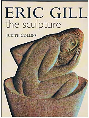 Eric Gill. The Sculpture. A Catalogue Raisonne.
