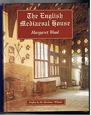 The English Mediaeval House.