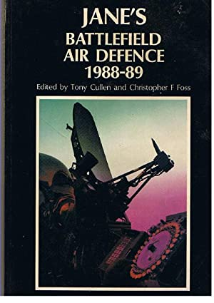 Jane's Battlefield Air Defence. 1988-89.: Cullen Tony &