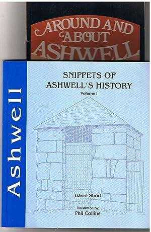 Snippets of Ashwell's History. Vol 1. (SIGNED: Short. David &