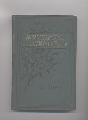 Anecdotes on Bible Texts. The Gospel According: Nye. J. L.