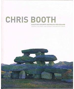 Chris Booth: Sculpture in Europe, Australia &: Lucie-Smith,Edward, O'Brien,Gregory, Scarlett,Ken