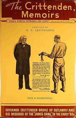 The Crittenden Memoirs: Crittenden, H. H.