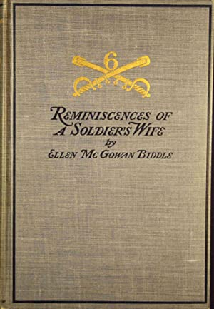 Reminiscences of A Soldier's Wife: Biddle, Ellen McGowan