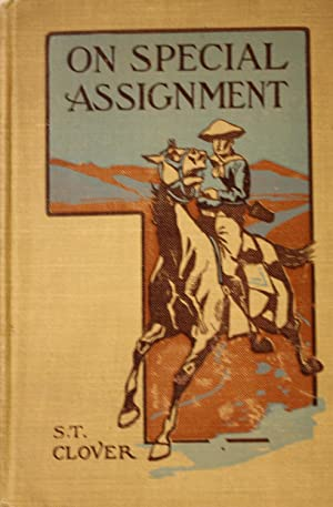 On Special Assignment Being the Further Adventures of Paul Travers, Showing How He Succeeded as a ...