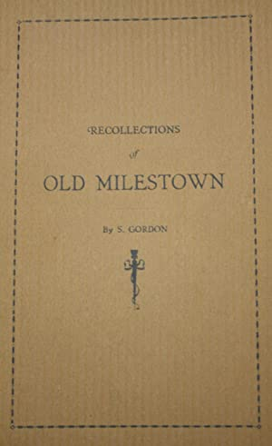 Recollections of Old Milestown: Gordon, Samuel