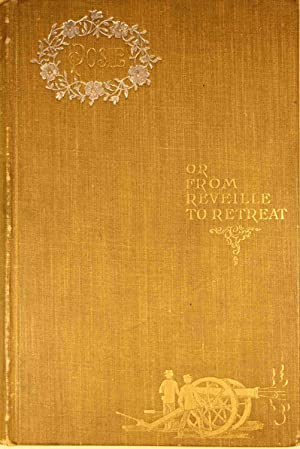 Posie or From Reveille to Retreat An Army Story: Cochran, M. A. Katherine Madison