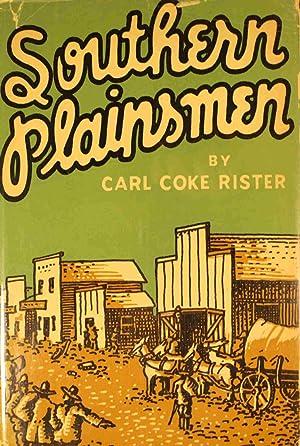 Southern Plainsmen: Rister, Carl Coke