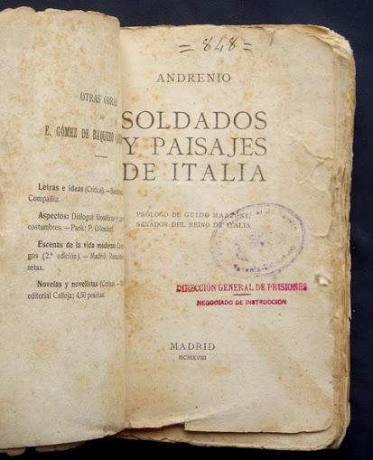 SOLDADOS Y PAISAJES DE ITALIA (Impresiones de una visita al frente ...