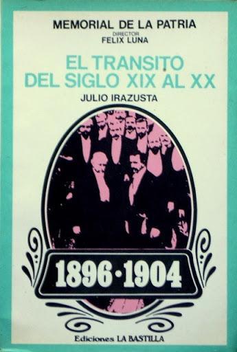 EL TRANSITO DEL SIGLO XIX AL XX 1896-1904 (Colección MEMORIAL DE LA PATRIA 6cdaf0cbc67