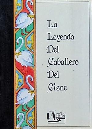 LA LEYENDA DEL CABALLERO DEL CISNE: ECHENIQUE, Maria Teresa (edición, introduccion y notas)