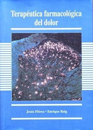 TERAPEUTICA FARMACOLOGICA DEL DOLOR. ( Como Nuevo: FLOREZ, Jesus -