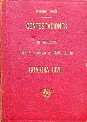 CONTESTACIONES POR PAPELETAS PARA EL ASCENSO A CABO DE LA GUARDIA CIVIL. ( Muy buen estado ): NUÑEZ...