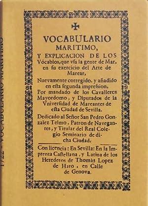 VOCABULARIO MARITIMO, y explicacion de los vocablos, que usa la gente de mar, en su exercicio del ...