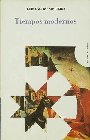 TIEMPOS MODERNOS. (1ª Edición / NUEVO): CASTRO NOGUEIRA, Luis