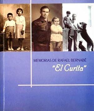"MEMORIAS DE RAFAEL BERNABE ""EL CURITA"": DE QUINTANA GARROBO,"