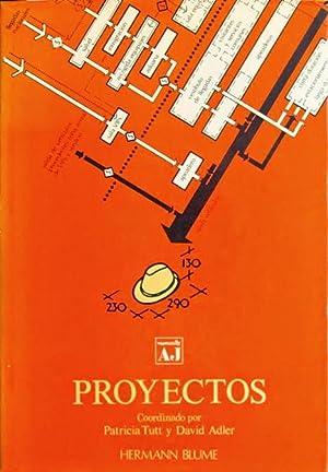 PROYECTOS. (Manuales AJ): TUTT, Patricia - ADLER, David (coords.)