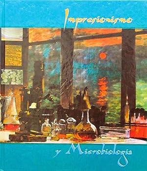 IMPRESIONISMO Y MICROBIOLOGIA: PRIETO, J. - MARTINEZ, A.