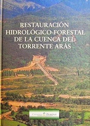 RESTAURACION HIDROLOGICO-FORESTAL DE LA CUENCA DEL TORRENTE ARAS: RODRIGUEZ, Jose Nicolas