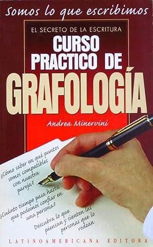 CURSO PRACTICO DE GRAFOLOGIA. El secreto de la escritura. Somos lo que escribimos. (NUEVO): ...
