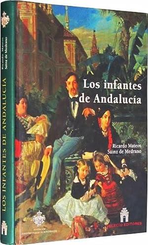 LOS INFANTES DE ANDALUCIA. (Firmado por Dña. Beatriz de Orleans-Borbon / NUEVO / ...