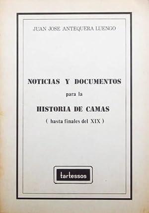 NOTICIAS Y DOCUMENTOS PARA LA HISTORIA DE CAMAS (hasta finales del XIX). (FIRMADO POR EL AUTOR &#...