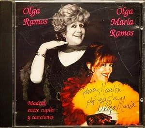 OLGA RAMOS. OLGA MARIA RAMOS. MADRID, ENTRE CUPLES Y CANCIONES. ( CD ) ( Firmado en la portada por ...