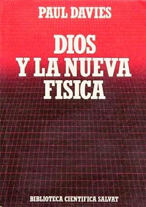 DIOS Y LA NUEVA FISICA. (Como nuevo): DAVIES, Paul