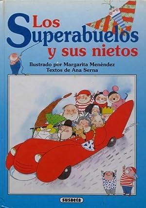 LOS SUPERABUELOS Y SUS NIETOS. (Excelente estado): MENENDEZ, Margarita (ilustr.)