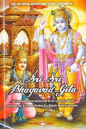SRI SRI BHAGAVAD-GITA. (Texto en español-castellano): SRI SRI KRSNA-DVAIPAYANA