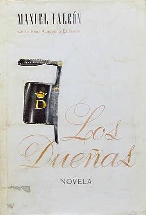 LOS DUEÑAS. (Edicion de 1964 / Firmado por el autor): HALCON, Manuel