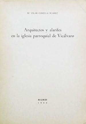 ARQUITECTOS Y ALARIFES EN LA IGLESIA PARROQUIAL DE VICALVARO. (Firmado por la autora): CORELLA ...