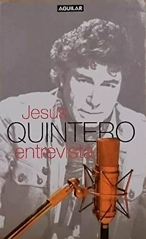 JESUS QUINTERO ENTREVISTA: QUINTERO, Jesus