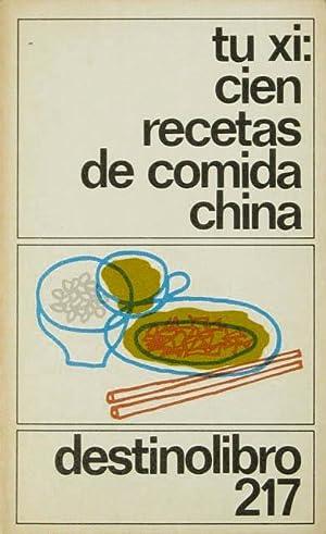 CIEN RECETAS DE COMIDA CHINA: XI, Tu